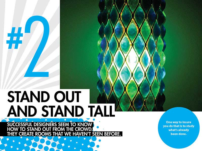 #2 – Stand Out and Stand Tall